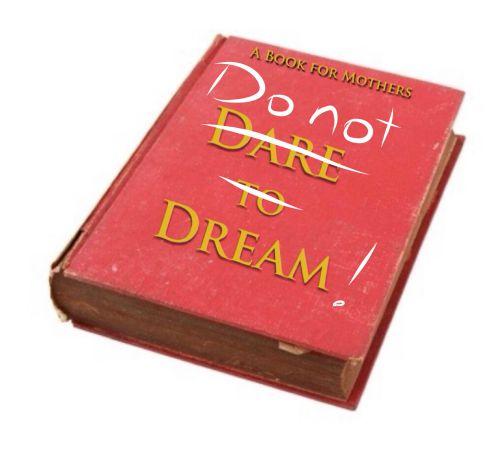dare to dream blog