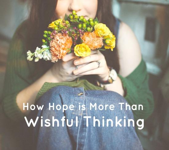hope more than wishful thinking