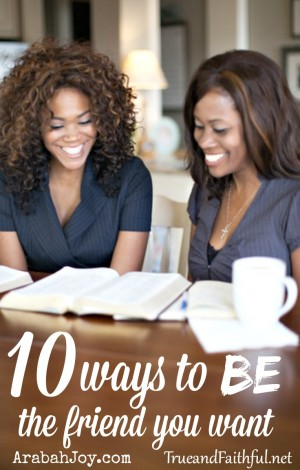When you need a true BFF, here are 10 ways to grow deep friendship.