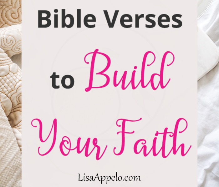 Bible Verses to Build Faith in the Hard - True and Faithful