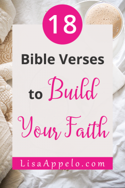 Bible Verses to Build Your Faith in the Hard; scriptures to help you boost faith in trials and difficulty