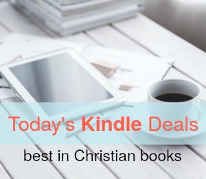 Today's best Kindle deals on Christian books