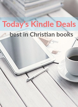 Get the best daily Kindle deals on Christian books.