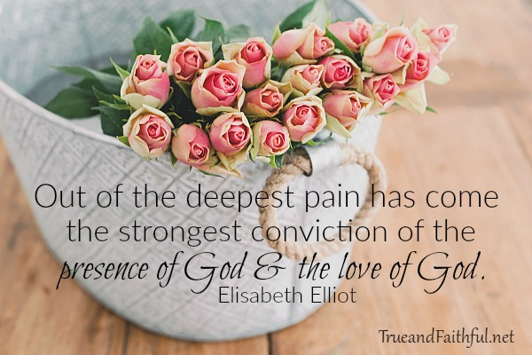 Even in our deepest pain, God is present and His love is true.