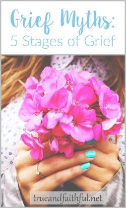Grief myth 5 stages of grief | Christian grief | widow