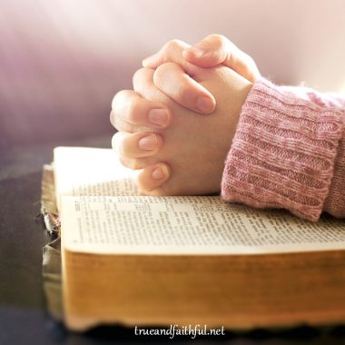 learning to pray scripture; praying Bible verses; pray through scripture; prayers based in Bible
