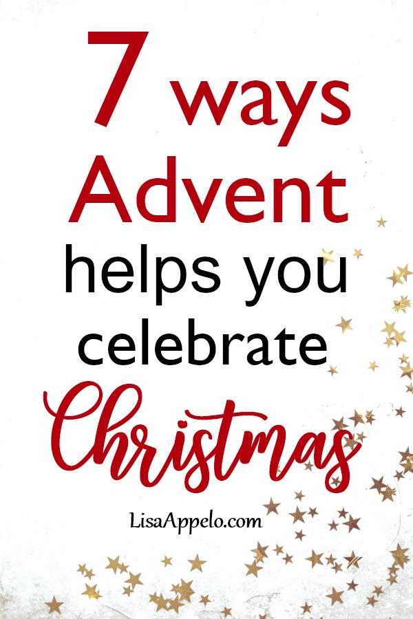 7 ways Advent helps your family celebrate Christmas with easy, hands-on devotional. #Advent #devotional #Christmas #family
