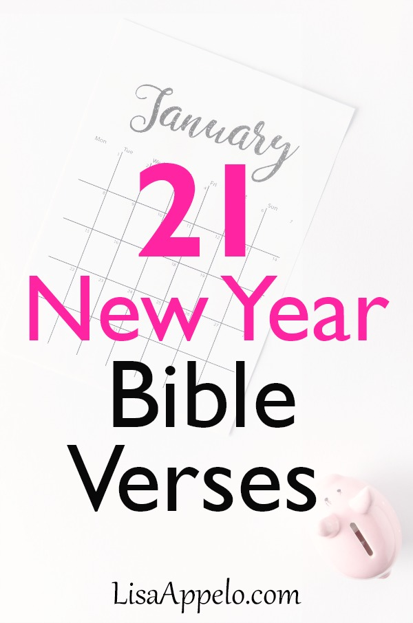 21 New Year verses! Scripture says alot about new beginnings, plans and big dreams for the New Year. #scripture #biblestudy #New Year #verses