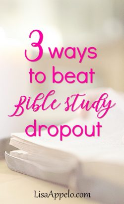 Want consistent daily Bible study? Three ways to keep from dropping out of Bible study.