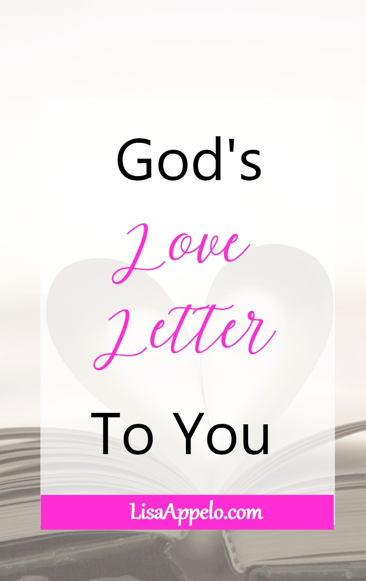 God\'s Love Letter to You; When You Need to Know God Loves You; Bible verses on God\'s love for you.