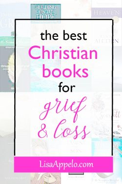 The best Christian books for grief and loss; a curated list of books for the young widow, miscarriage, child loss and suffering. #grief #books #resources #widow