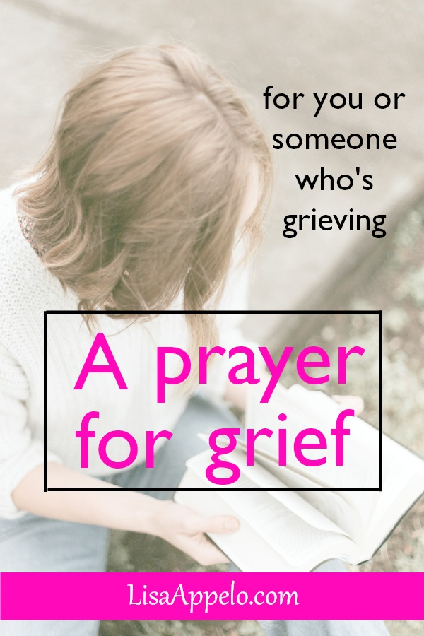 A prayer for grief; when you or someone you love is grieving, pray this scipture-based prayer. #grief #christian #prayer #comfort