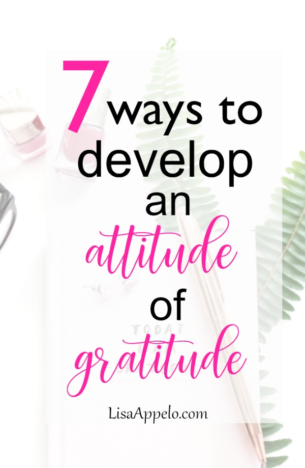 These easy practices will help you become more grateful to God for all He\'s doing. #gratitude #Christian #thanks #challenge