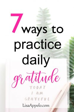 7 ways to practice daily gratitude