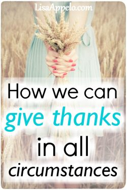 How we can give thanks in all circumtances