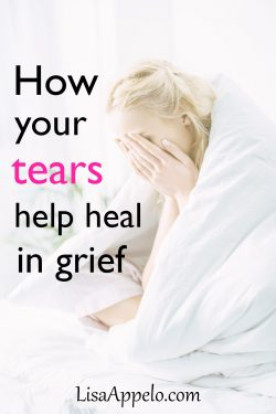 How your tears help you heal in grief