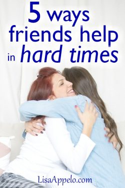 how friends help in suffering and difficulty