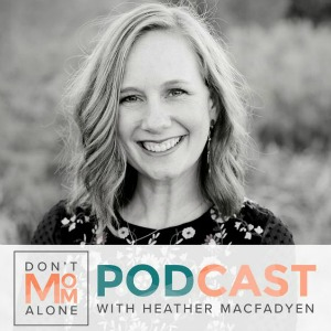Don't Mom Alone Lisa Appelo podcast