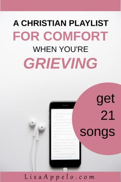 A Christian Playlist for Comfort in Grief