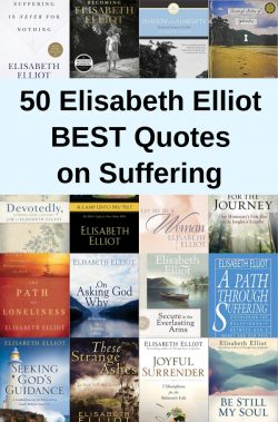50 Elisabeth Elliot Quotes on Suffering